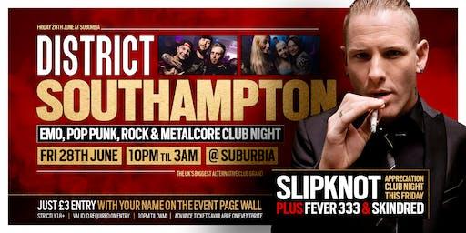 DISTRICT Southampton // Slipknot ✘ Fever 333 ✘ Skindred //  Friday Night