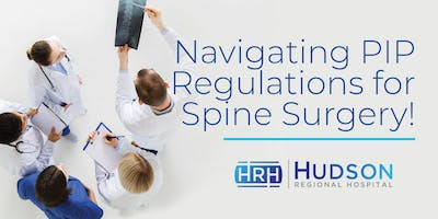 Navigating PIP Regulations for Spine Surgery