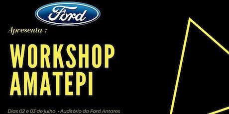Ford Antares Apresenta: Workshop AMATEPI ingressos