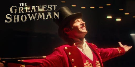 The Greatest Showman Open Air Cinema