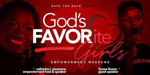 God's FAVORite Girls Empowerment Conference