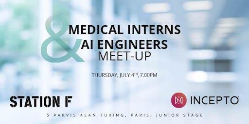 Medical Interns & AI Engineers