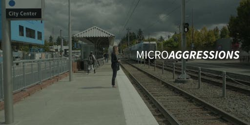 Microaggressions - The Screening
