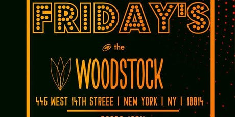 Fridays at The Woodstock NYC 6/28 tickets