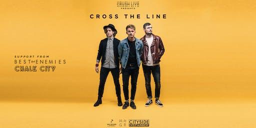 Crush Live Presents Cross The Line, Best of Enemies, Chalk City