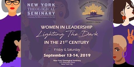 Women in Leadership: Lighting The Dark In The 21st Century tickets