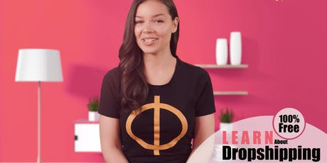 Free Dropshipping Course: How to Start Own Dropshipping Business Shop Ecommerce Store tickets