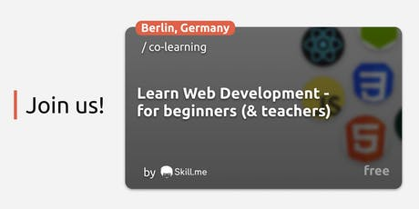 Learn Web Development -  for beginners (& teachers) Tickets