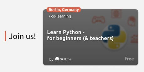 Learn Python - for beginners (& teachers) Tickets