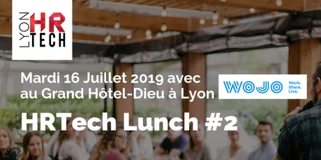 HRTech Lunch #2  : Augmentez votre Performance par la QVT ! tickets