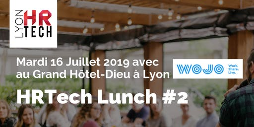 HRTech Lunch #2  : Augmentez votre Performance par la QVT !