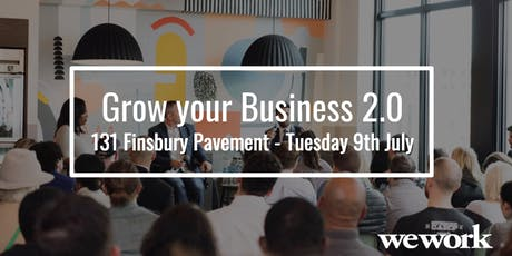 Growing Your Business 2.0 with WeWork-FREE trial day entry tickets