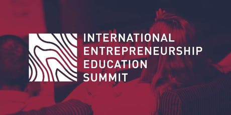 International Entrepreneurship Education Summit 2019 Tickets