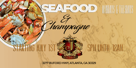 Seafood & Champagne Night (Atlanta) - Live DJ, & Bottle Service  tickets