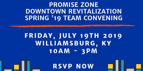 CEDIK Promise Zone Downtown Revitalization Spring '19 Team Convening.  tickets