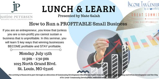 Lunch and Learn - How to Run a Profitable Business