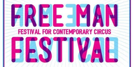 4 Tag | Free Man Festival | Festival for contemporary Circus and Arts  Tickets