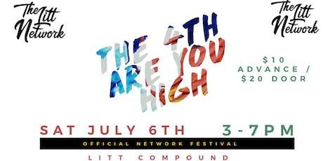 Litt Network's 4th Are You High Art & Music Festival tickets