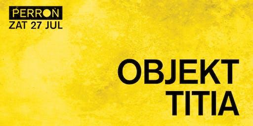 OBJEKT, TITIA