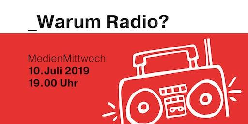 Warum Radio?