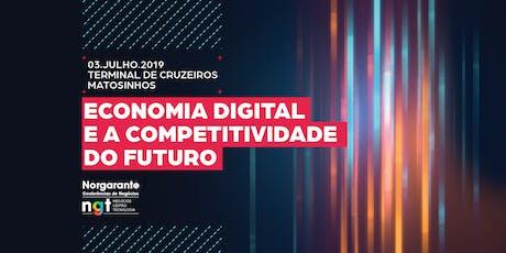 Conferências de Negócios // Economia Digital e Competitividade do Futuro bilhetes