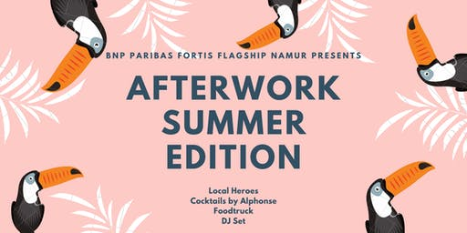 Afterwork - Summer Edition - Local Heroes @Flagship Namur