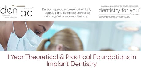 1 Year Theoretical & Practical Foundations in Implant Dentistry Module 3 tickets