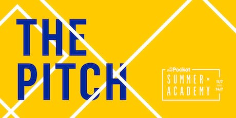 Summer Academy 2019: The Pitch tickets