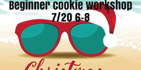 Christmas in july cookie class tickets