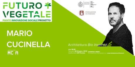 """Conferenze del Master """"Futuro Vegetale"""". Architettura Bio Insipired biglietti"""