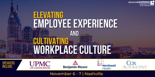 Elevating Employee Experience & Cultivating Workplace Culture