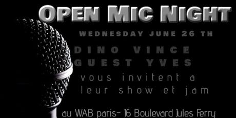 Open mic with dino and vince guest yves baron billets
