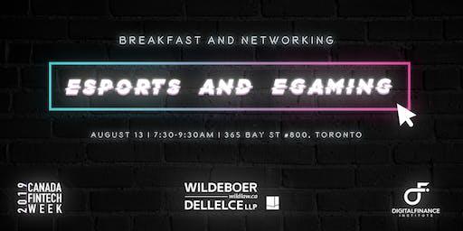 eSports & eGaming Breakfast with Wildeboer Dellelce - Canada FinTech Week