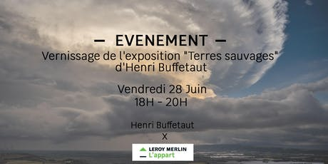 """Vernissage de l'exposition """"Terres sauvages"""" d'Henri Buffetaut tickets"""