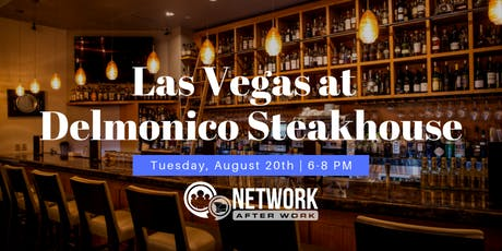 Network After Work Las Vegas at Delmonico Steakhouse tickets