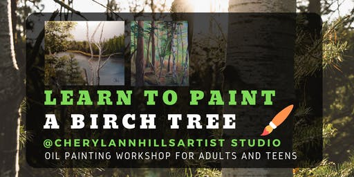 Learn to Paint Birch Trees - Oil Painting Workshop