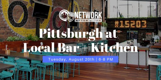 Network After Work Pittsburgh at Local Bar + Kitchen