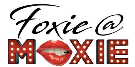 """FOXIE @ MOXIE"" Morgan, Delta, Mayhem, Eureka, Fabeyonce, and Chad Michaels"