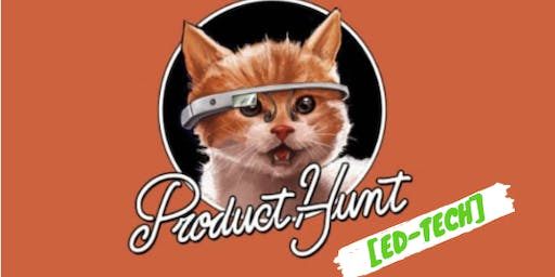 Product Hunt South Florida Pitch & Sips with Miami Ed Tech