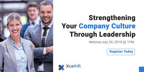 Strengthening Your Company Culture through Leadership tickets