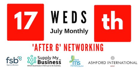 'After 6' FREE Monthly Ashford Networking - 17th July tickets
