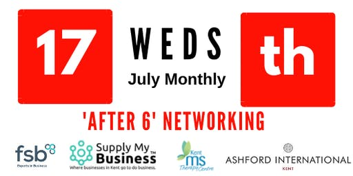 'After 6' FREE Monthly Ashford Networking - 17th July