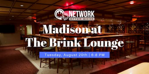 Network After Work Madison at The Brink Lounge