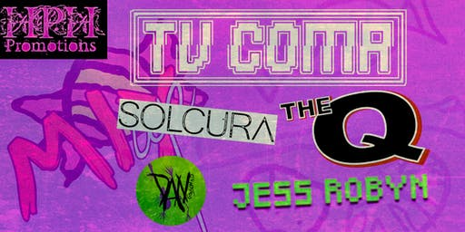 HPH Mix UP presents TV COMA and The Q with support - Joiners, Southampton