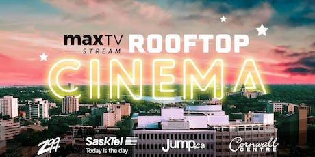 maxTV Stream Rooftop Cinema tickets