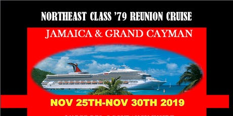 North East Class of 79 40th Class ReUnion Cruise-6th PAYMENT  tickets