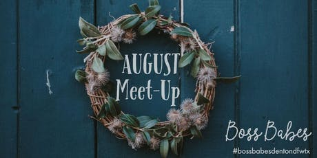 BOSS BABES | August 2019 Meet-up tickets