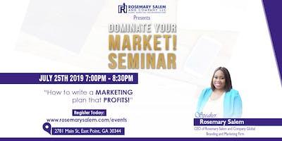 How to Write a Marketing Plan that Profits! #DominateYourMarketSeminar