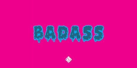 BADASS: An Artistic Celebration of Body Positivity  tickets