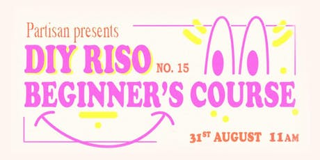 DIY RISO Beginner's Course No.15 tickets